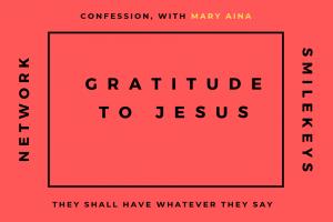 Confession of Gratitude to Jesus